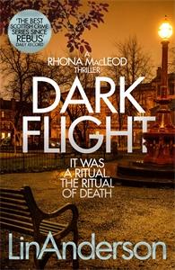 Lin Anderson: Dark Flight: A Rhonda MacLeod Novel 4