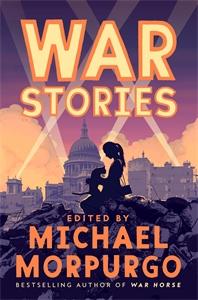 Michael Morpurgo: War Stories