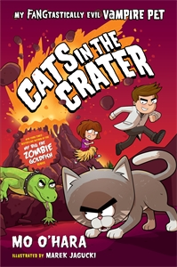 Mo O'Hara: Cats in the Crater: My FANGtastically Evil Vampire Pet