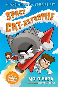 Mo O'Hara: Space Cat-astrophe: My FANGtastically Evil Vampire Pet