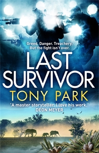 Tony Park: Last Survivor