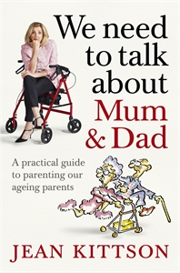 Jean Kittson: We Need to Talk About Mum & Dad