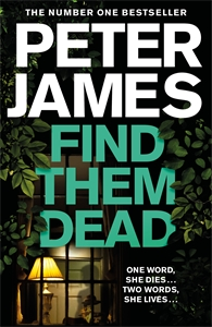 Peter James: Find Them Dead: A Roy Grace Novel 16