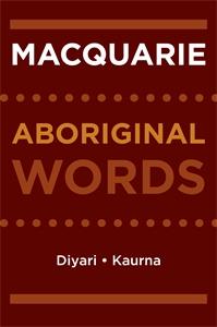 Macquarie Dictionary: Macquarie Aboriginal Words