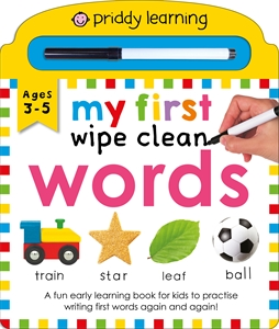 Roger Priddy: My First Wipe Clean: Words
