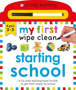 Roger Priddy: My First Wipe Clean: Starting School