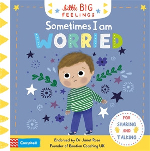 Campbell Books: Sometimes I Am Worried