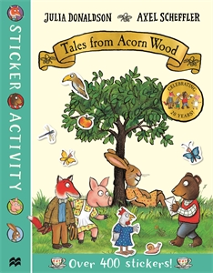 Axel Scheffler: Tales from Acorn Wood Sticker Book