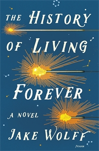 Jake Wolff: The History of Living Forever