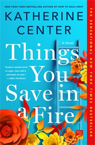 Katherine Center: Things You Save in a Fire