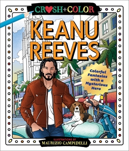 Maurizio Campidelli: Crush and Color: Keanu Reeves