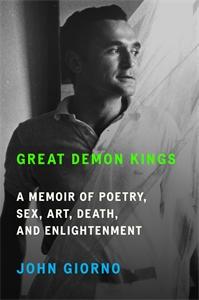 John Giorno: Great Demon Kings