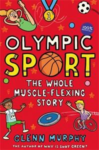 Glenn Murphy: Olympic Sport: The Whole Muscle-Flexing Story