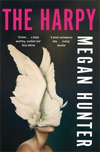Megan Hunter: The Harpy