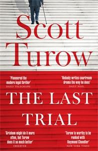 Scott Turow: The Last Trial