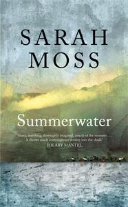 Sarah Moss: Summerwater