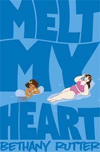 Bethany Rutter: Melt My Heart