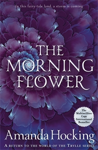 Amanda Hocking: The Morning Flower