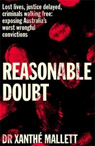 Xanthé Mallett: Reasonable Doubt