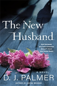 D.J. Palmer: The New Husband