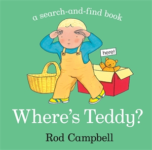 Rod Campbell: Where's Teddy?