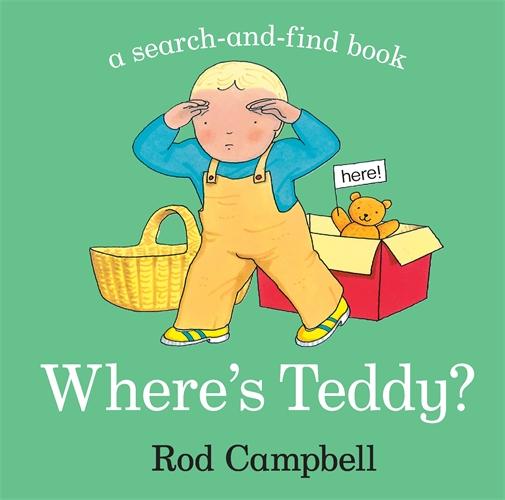 Rod Campbell: Where's Teddy?
