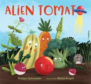 Kristen Schroeder: Alien Tomato