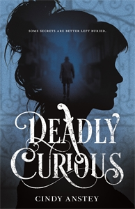 Cindy Anstey: Deadly Curious