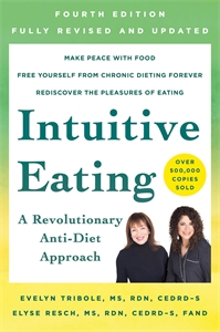 Elyse Resch: Intuitive Eating, 4th Edition