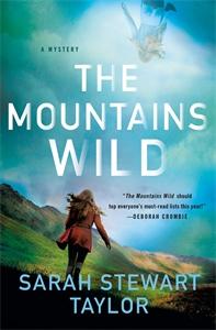 Sarah Stewart Taylor: The Mountains Wild