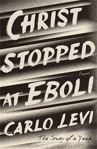 Carlo Levi: Christ Stopped at Eboli
