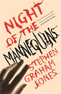 Stephen Graham Jones: Night of the Mannequins
