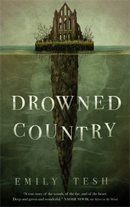 Emily Tesh: Drowned Country