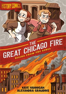 Kate Hannigan: History Comics: The Great Chicago Fire