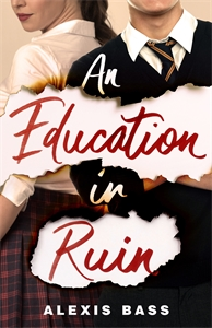 Alexis Bass: An Education in Ruin