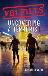 Bryan Denson: Uncovering a Terrorist