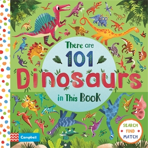 Campbell Books: There are 101 Dinosaurs in This Book