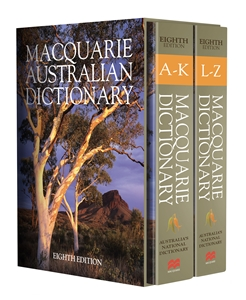 Macquarie Dictionary: Macquarie Dictionary Eighth Edition