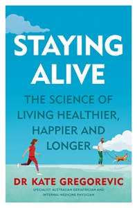 Kate Gregorevic: Staying Alive