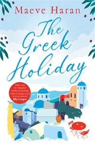 Maeve Haran: The Greek Holiday