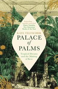 Kate Teltscher: Palace of Palms
