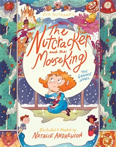 E.T.A. Hoffmann: The Nutcracker and the Mouse King: The Graphic Novel