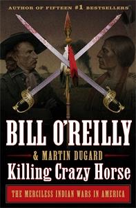 Bill O'Reilly: Killing Crazy Horse