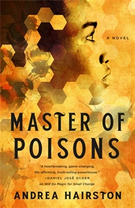 Andrea Hairston: Master of Poisons