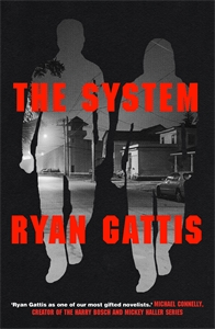 Ryan Gattis: The System