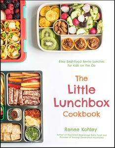 Renee Kohley: The Little Lunchbox Cookbook