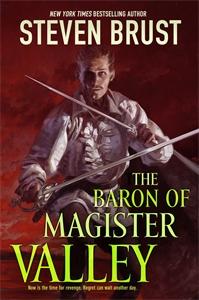Steven Brust: The Baron of Magister Valley