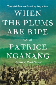 Patrice Nganang: When the Plums Are Ripe