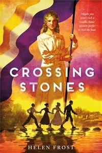 Helen Frost: Crossing Stones
