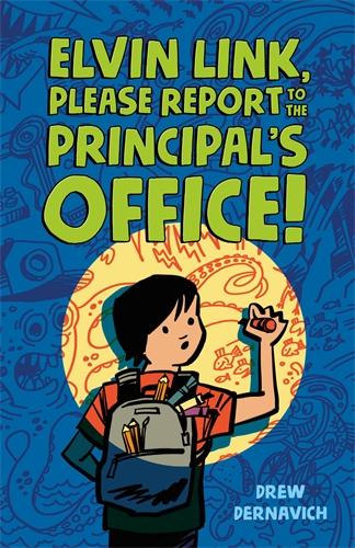 Drew Dernavich: Elvin Link, Please Report to the Principal's Office!